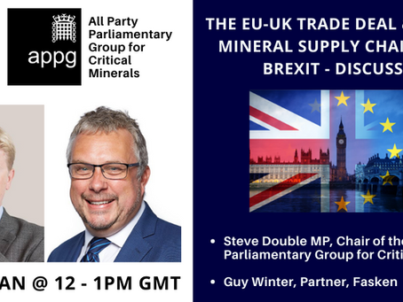 APPG Critical Minerals - The EU-UK Trade Deal & Critical Mineral Supply Chains Post-Brexit
