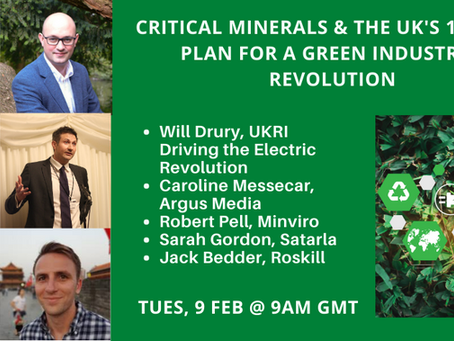 UK Government's 10 Point Plan for a Green Industrial Revolution & the role of Critical Minerals