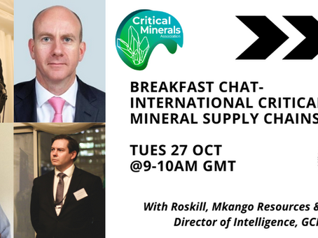 Breakfast Chat: International Critical Mineral Supply Chains