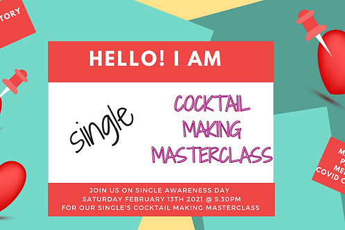 Single's Cocktail Masterclass