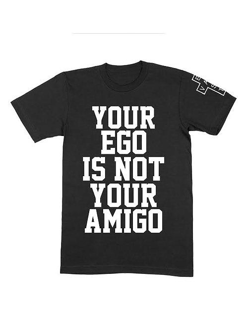 """Attitude """"YOUR EGO"""" Tee"""