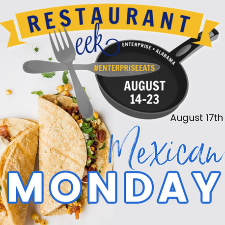 Mexican Monday August 17th!