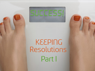 Keeping Resolutions Part I - Four Mistakes to Avoid!