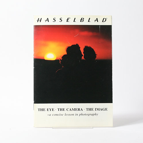 Hasselblad The Eye/The Camera/The Image