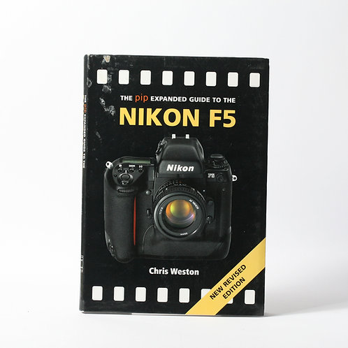Pip Expanded Guide to the Nikon F5