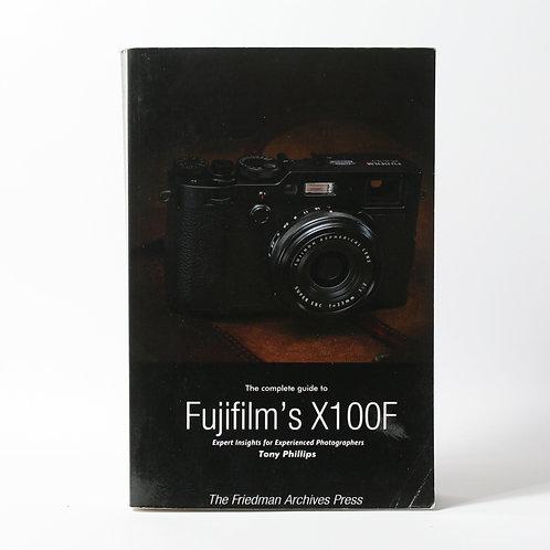 The Complete Guide to Fujifilm's X100F