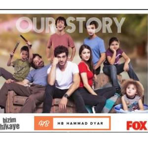 Our Story (Bizim Hikaye) S01 Complete in Urdu Hindi