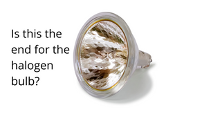 Halogen bulbs on the way out?