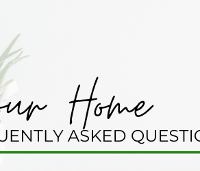 Our Top First Time Home Buyer FAQ's Answered