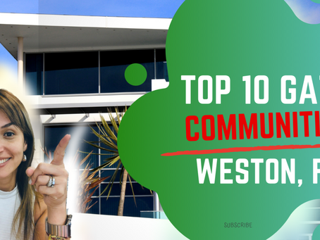 Top 10 Gated communities (Weston, Florida)