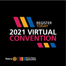 Register Now for the Rotary International Virtual Convention 2021