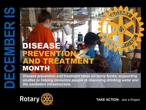 December is Rotary International Disease Prevention & Treatment Month