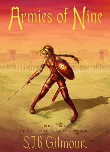 Armies of Nine, Book Three of The Adventures of Sarah Coppernick