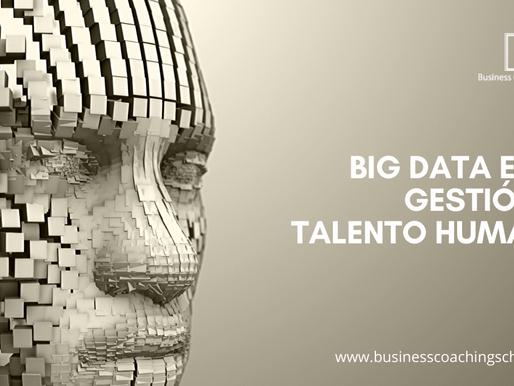 Big Data en la gestión de talento humano