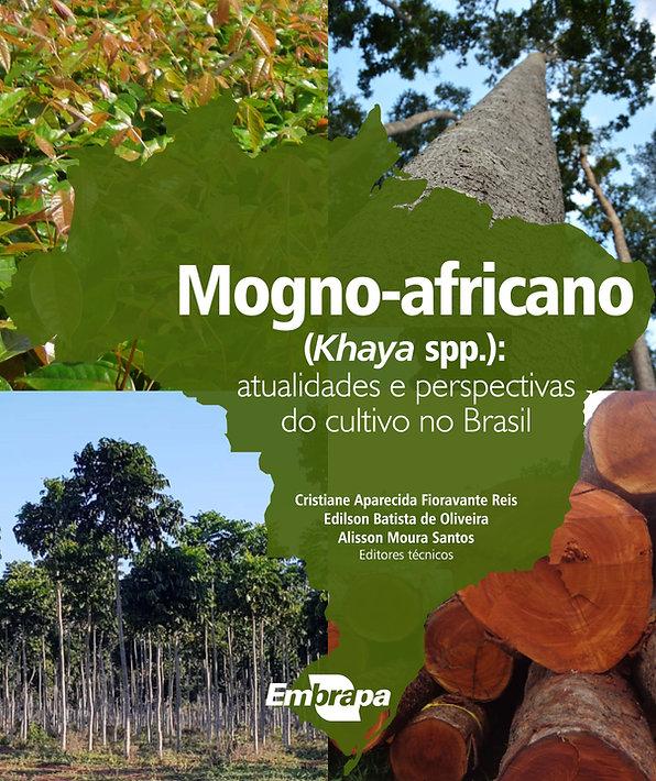 Livro Mogno-africano Atualidades e Perspectivas do cultivo no Brasil (Embrapa)