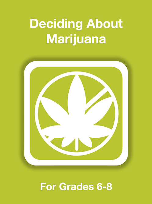 Deciding About Marijuana