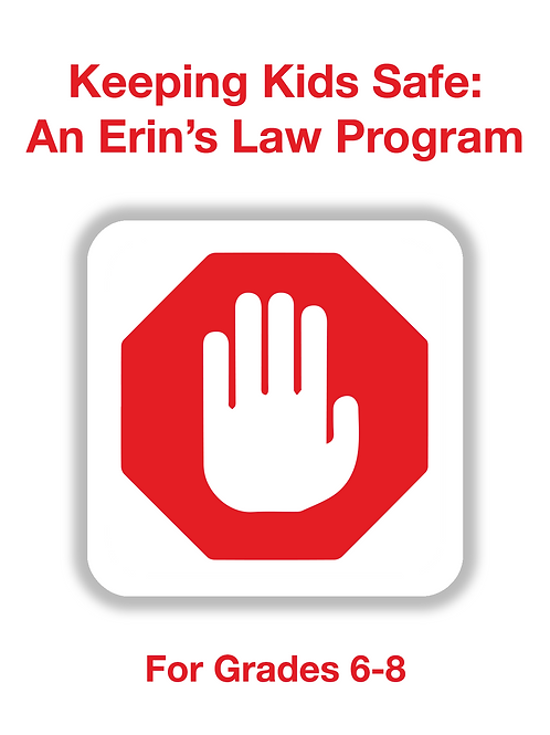 Keeping Kids Safe: An Erin's Law Program 6-8