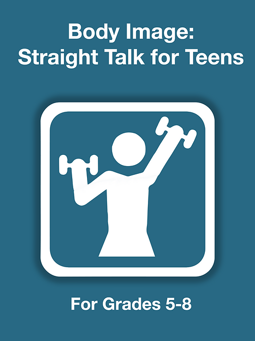 Body Image: Straight Talk for Teens