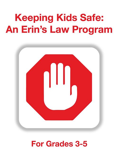 Keeping Kids Safe: An Erin's Law Program 3-5