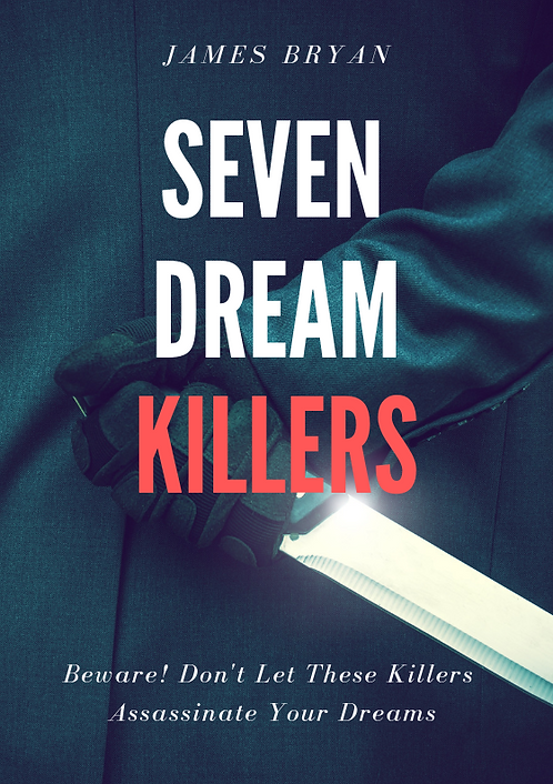 Seven Dream Killers