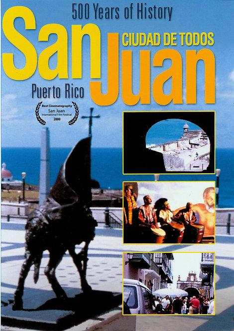 San Juan – 500 Years of History