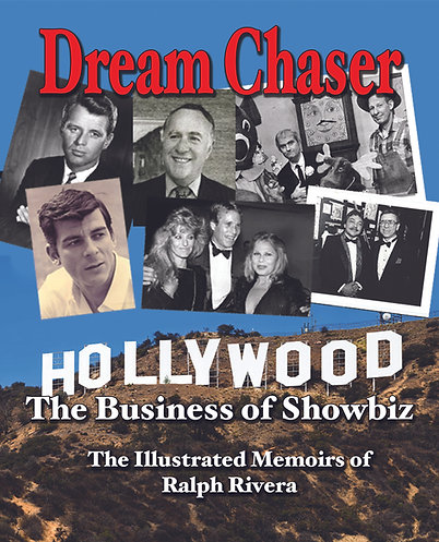 Dream Chaser: The Business of Showbiz / Hardcover Edition