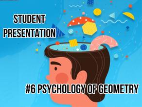 Psychology of Geometry [student presentation]