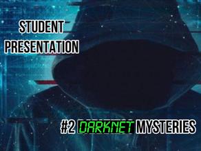 Darknet Mysteries [student presentation]
