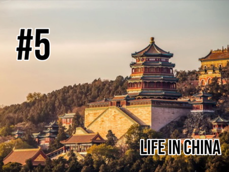 Life in China [student presentation]
