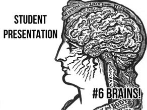 BRAINS! [student presentation]