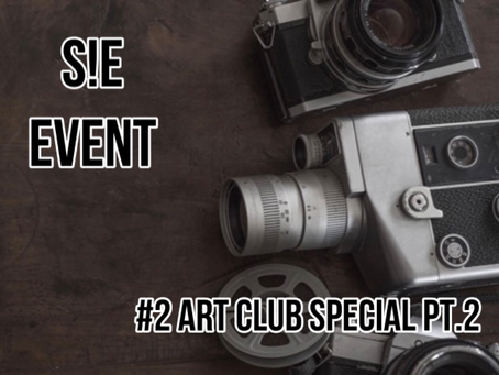[S!E Event #2] - Speak! English Art Club Special part 2
