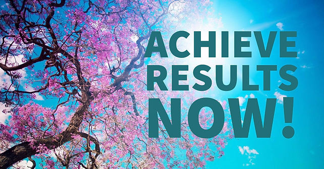 Achieve Results NOW