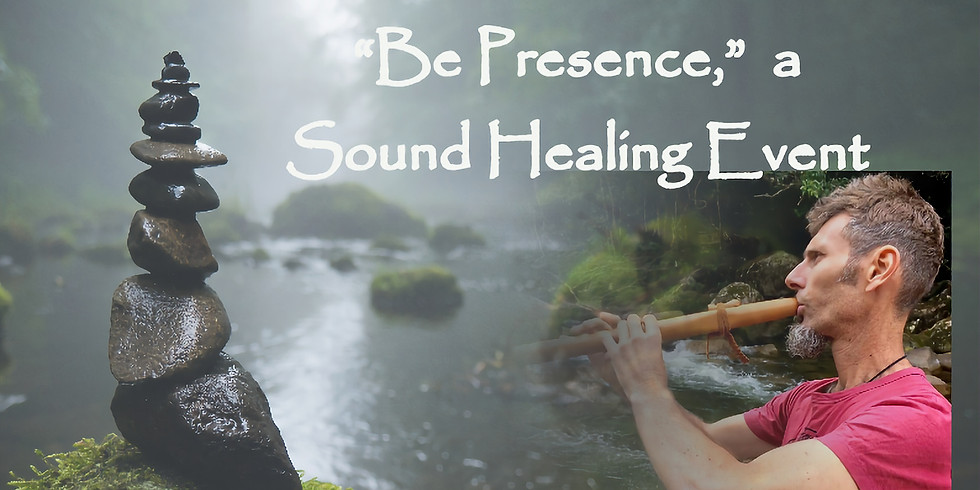 """Be Presence"" - A Sound Healing Event (Sunshine Coast)"