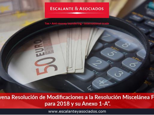 """""""Novena Resolución de Modificaciones a la Resolución Miscelánea Fiscal para 2018 y su Anexo 1-A"""""""