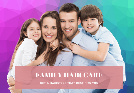 A Hair Salon For Your Whole Family - Book Your Appointment Now!