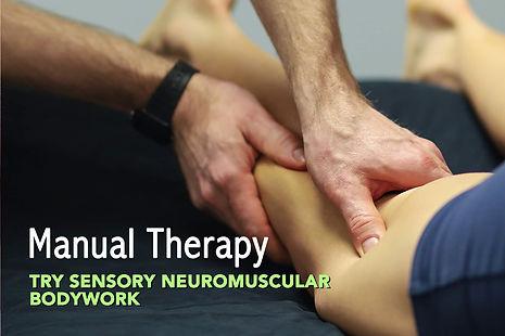 manual therapy sensory neuromuscular bod