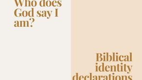 Who does God say I am? | Biblical Identity Declarations