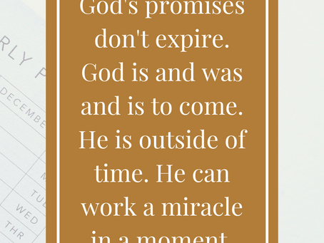 God's Promises Don't Expire