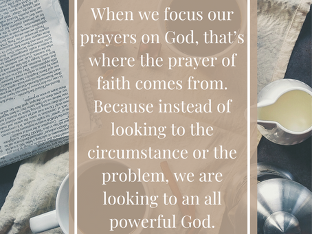 How to Have Powerful and Impactful Prayers: Remember Who You're Talking To