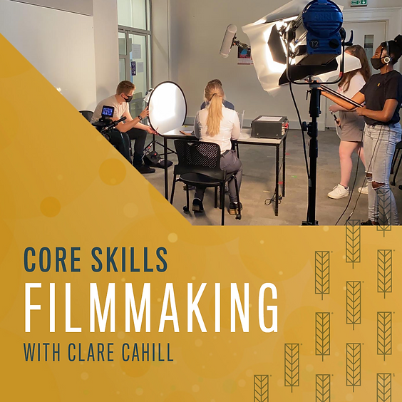 Core Film Skills - Clare Cahill