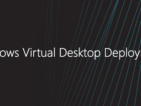 Accelerate Your Windows Virtual Desktop Deployment
