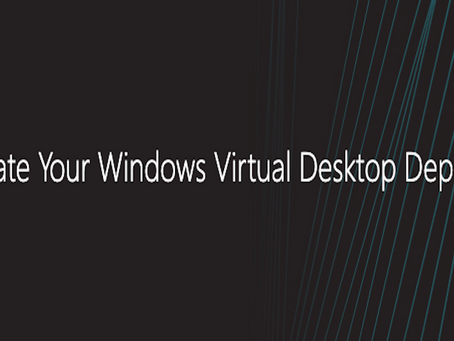 Find out how your Windows Virtual Desktop journey can gain speed