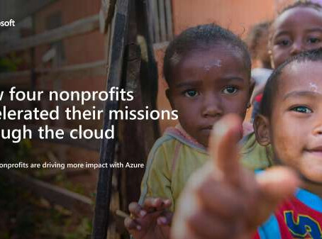 Get this free eBook: How four nonprofits accelerated their missions through the cloud