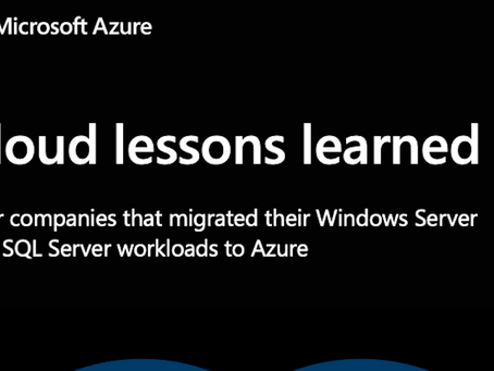 Cloud lessons learned:Companies that migrated their Windows Server and SQL Server workloads to Azure