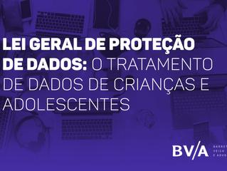 Lei Geral de Proteção de Dados: O tratamento de dados de crianças e adolescentes