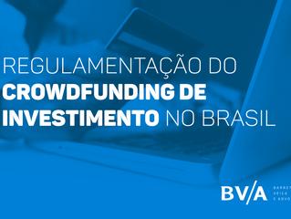 A regulamentação do Crowdfunding de investimento no Brasil