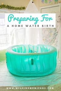 Preparing For A Home Water Birth
