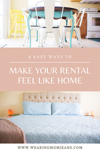 How To Make A Rental Feel Like Home | Part ONE | 4 Easy Things You Can Do