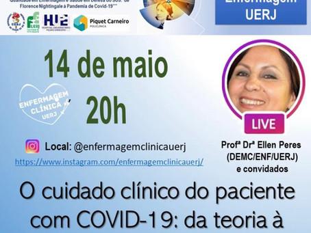 LIVE: O cuidado clínico do paciente com COVID-19: da teoria à prática de Enfermagem