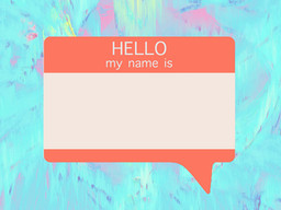The Importance of a Name